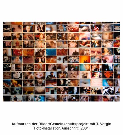 Aufmarsch der Bilder, Fotoinstallation, Karnagel, Vergin